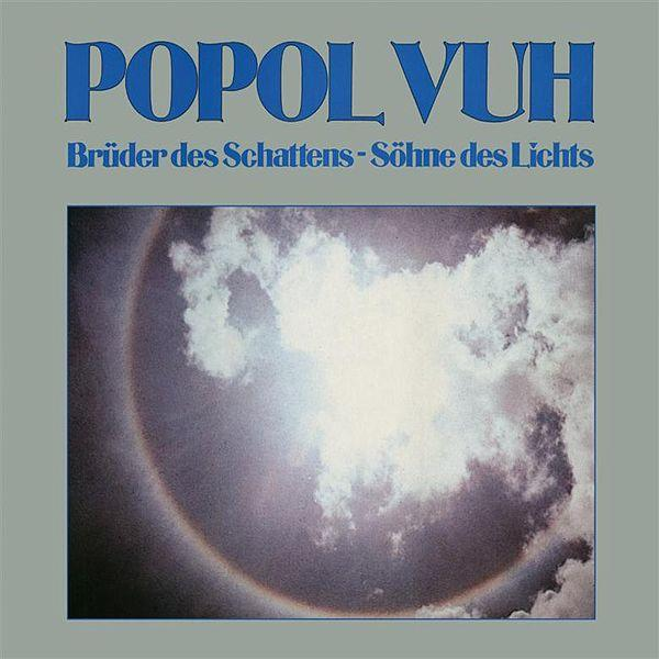 Popol Vuh — Brüder des Schattens - Söhne des Lichts