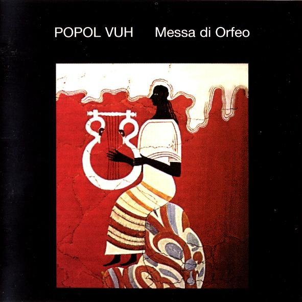 Popol Vuh — Messa di Orfeo