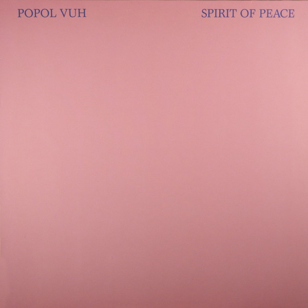 Popol Vuh — Spirit of Peace