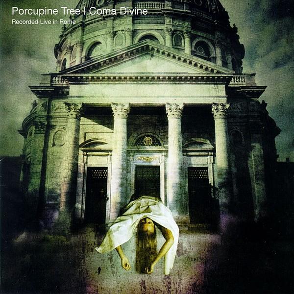 Porcupine Tree — Coma Divine: Live in Rome