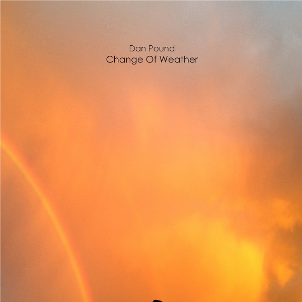 Dan Pound — Change of Weather