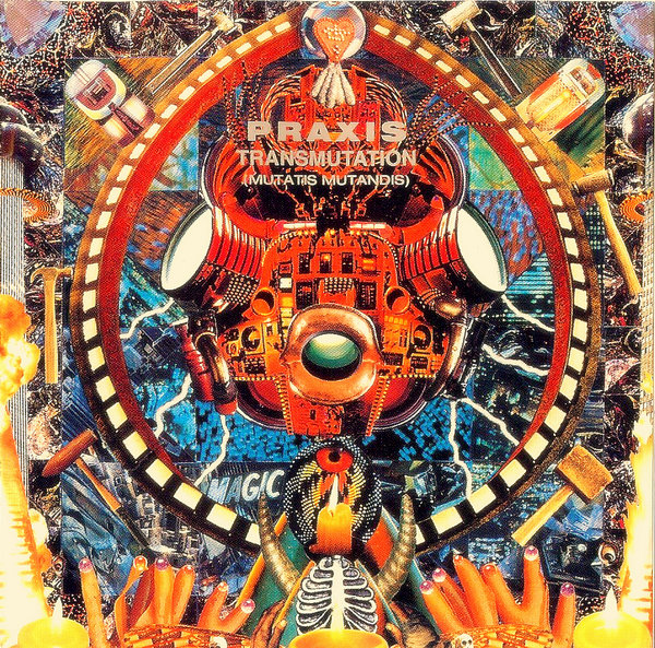 Praxis — Transmutation (Mutatis Mutandis)