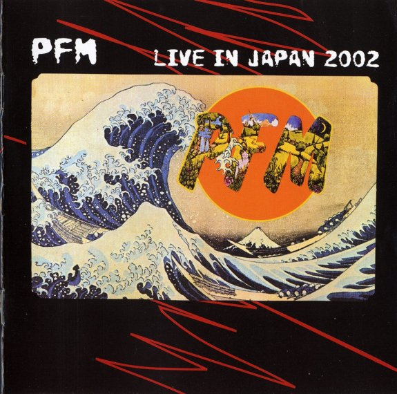 Premiata Forneria Marconi — Live in Japan 2002