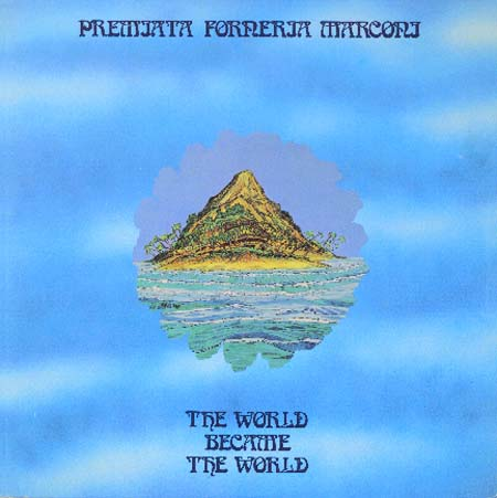 Premiata Forneria Marconi — The World Became the World