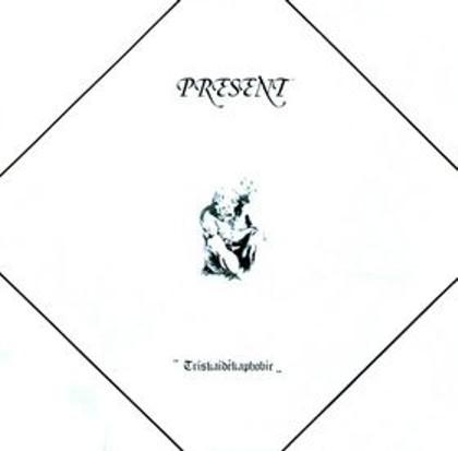 Present — Triskaidékaphobie