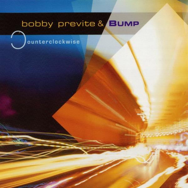 Bobby Previte & Bump — Counterclockwise