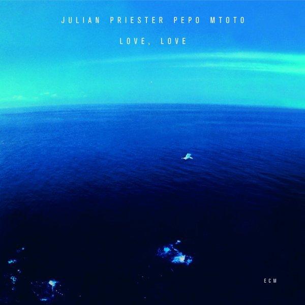 Julian Priester Pepe Mtoto — Love, Love