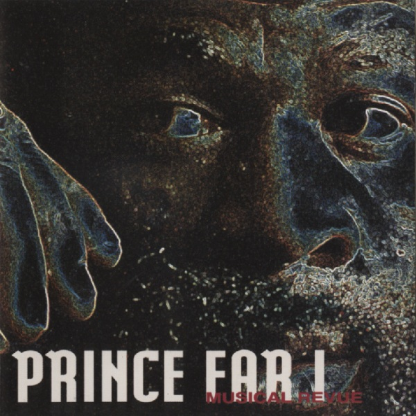 Prince Far-I with Suns of Arqa — Musical Revue