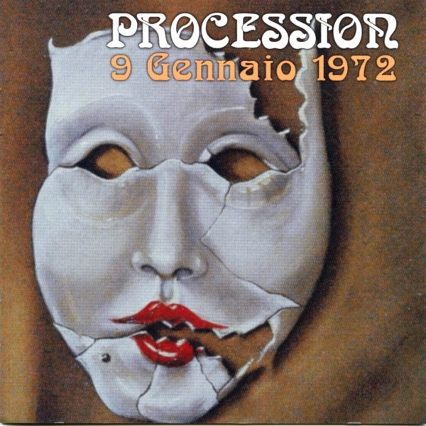 Procession — 9 Gennaio 1972
