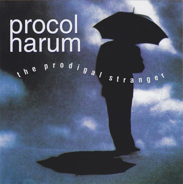 Procol Harum — The Prodigal Stranger