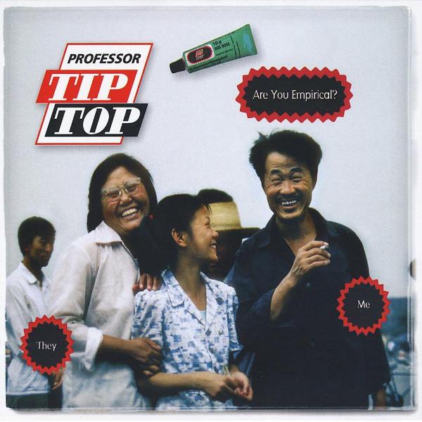 Professor Tip Top — Are You Empirical?