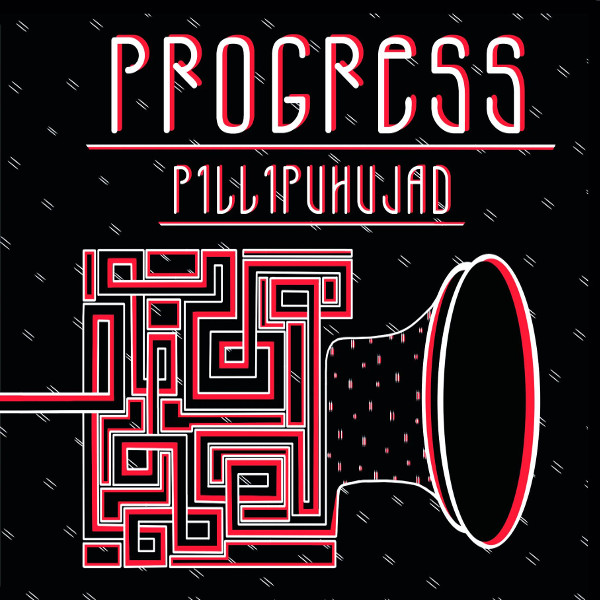 Progress — Pillipuhujad