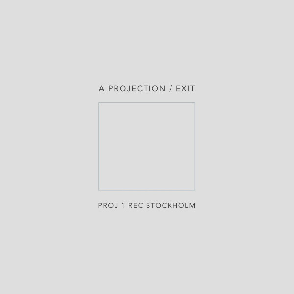 A Projection — Exit