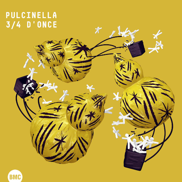 Pulcinella —  3/4 d'Once