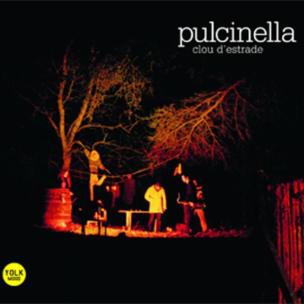 Pulcinella — Clou d'Estrade