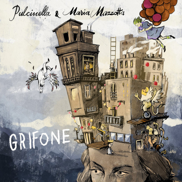 Pulcinella & Maria Mazzotta — Grifone