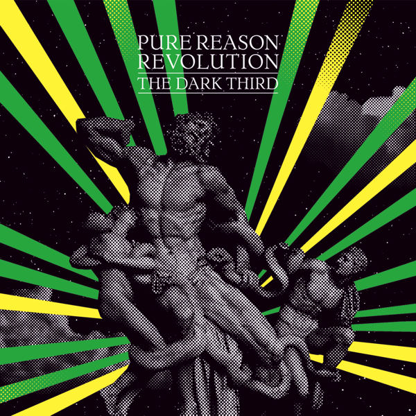 Pure Reason Revolution — The Dark Third