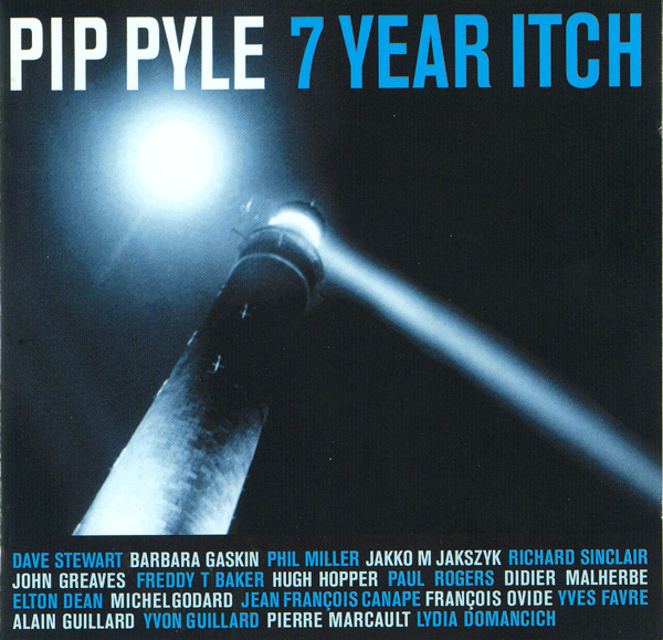 Pip Pyle — Seven Year Itch