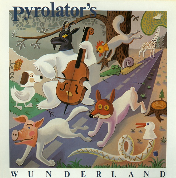 Pyrolator — Pyrolator's Wunderland