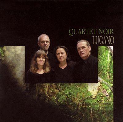 Quartet Noir — Lugano