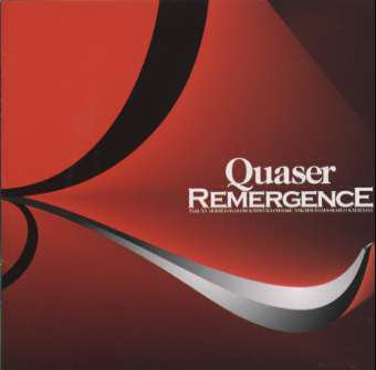 Quaser — Remergence