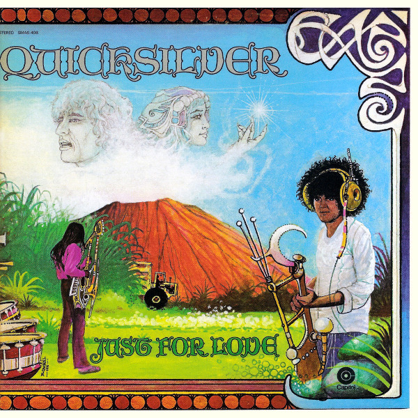 Quicksilver Messenger Service — Just for Love