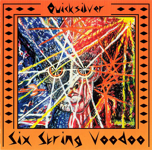 Quicksilver — Six String Voodoo