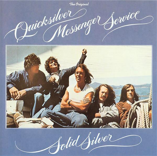 Quicksilver Messenger Service — Solid Silver