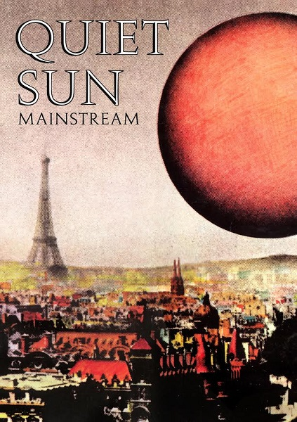 Quiet Sun — Mainstream (Deluxe Edition)