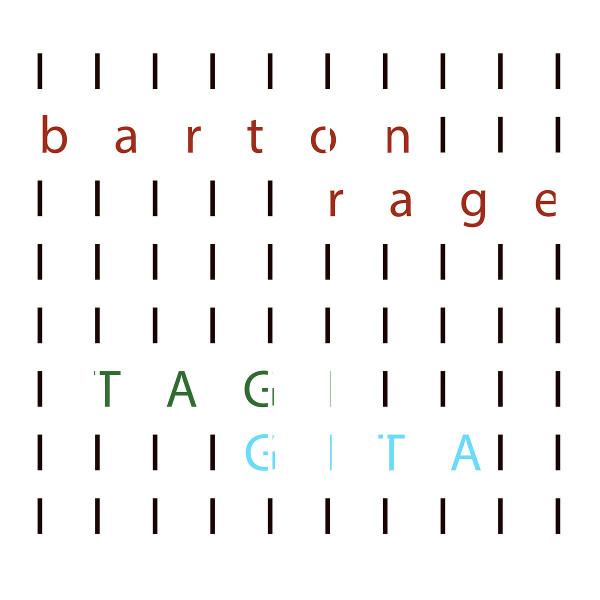 Barton Rage — Tagi / Gita