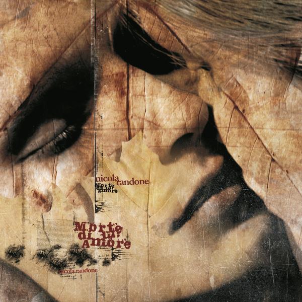 Nicola Randone — Morte di un Amore