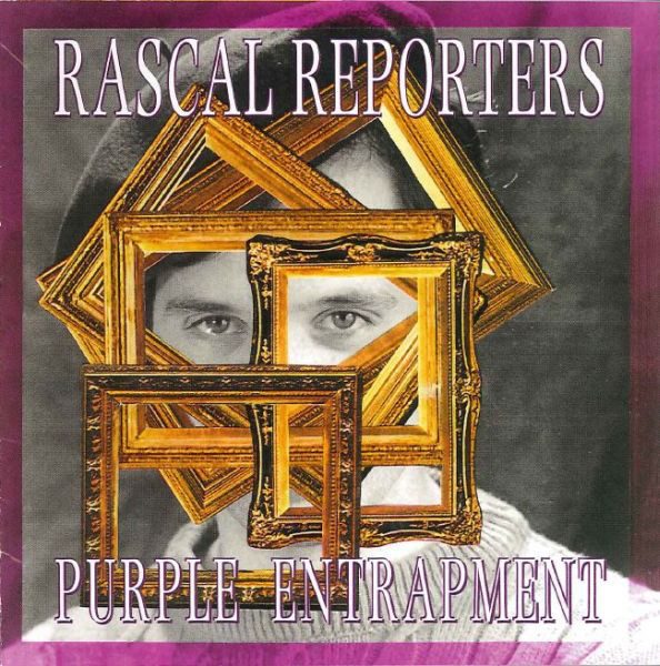 Rascal Reporters — Purple Entrapment