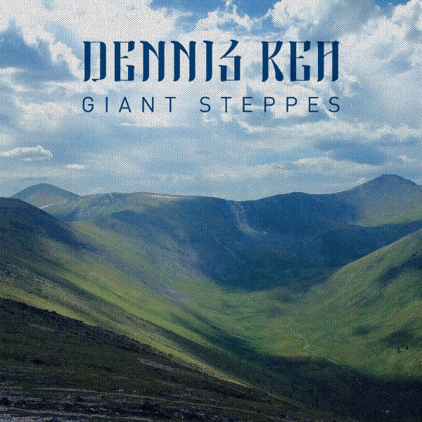 Dennis Rea — Giant Steppes