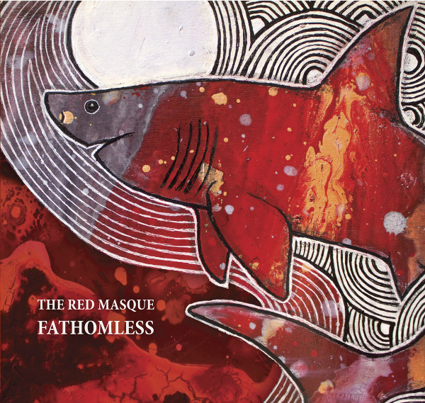 The Red Masque — Fathomless