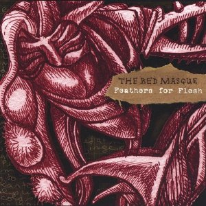 The Red Masque — Feathers for Flesh
