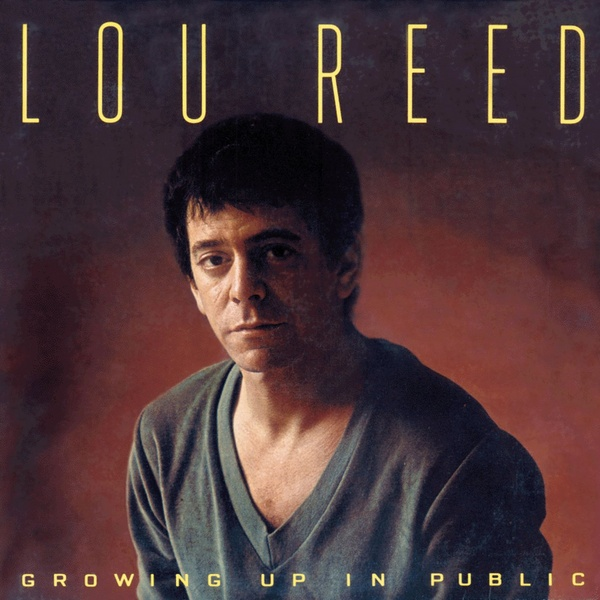 Lou Reed — Growing up in Public