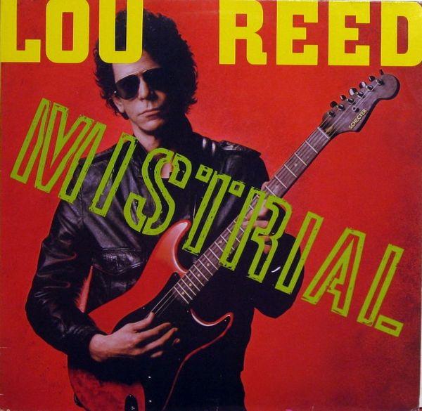 Lou Reed — Mistrial