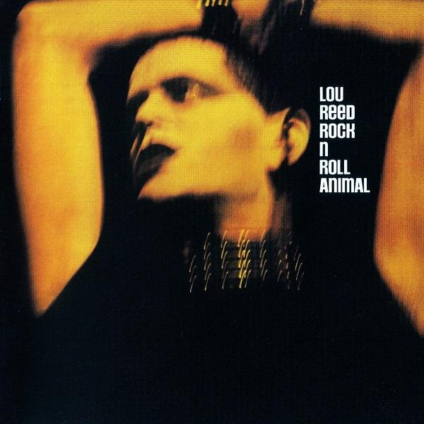 Lou Reed — Rock n Roll Animal