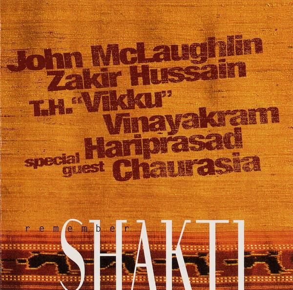 Remember Shakti — Remember Shakti