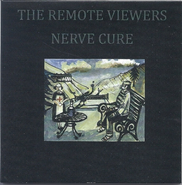 The Remote Viewers — Nerve Cure
