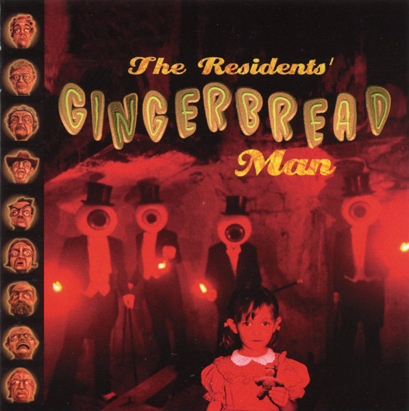 The Residents — The Gingerbread Man