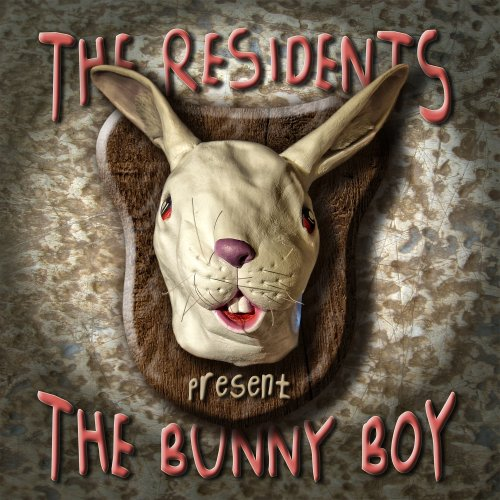 The Residents — The Bunny Boy