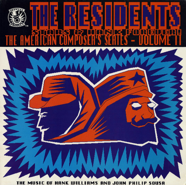 The Residents — Stars & Hank Forever! (The American Composers Series - Volume II)
