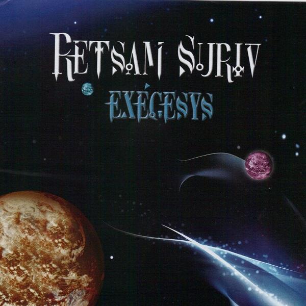 Retsam Suriv — Exégesys
