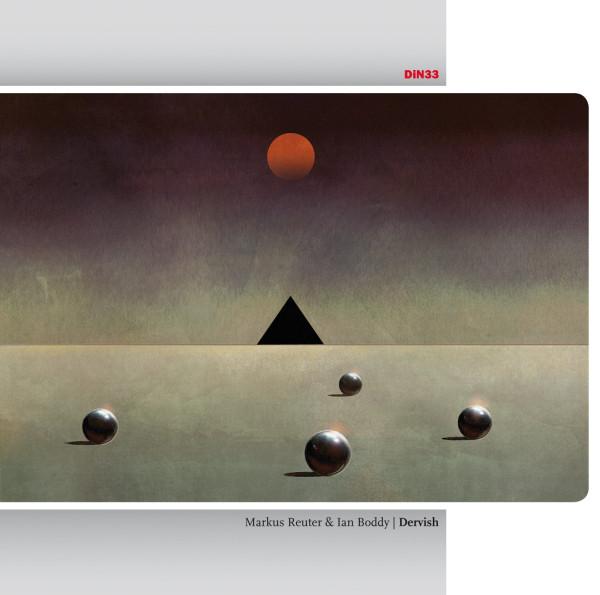 Markus Reuter & Ian Boddy — Dervish