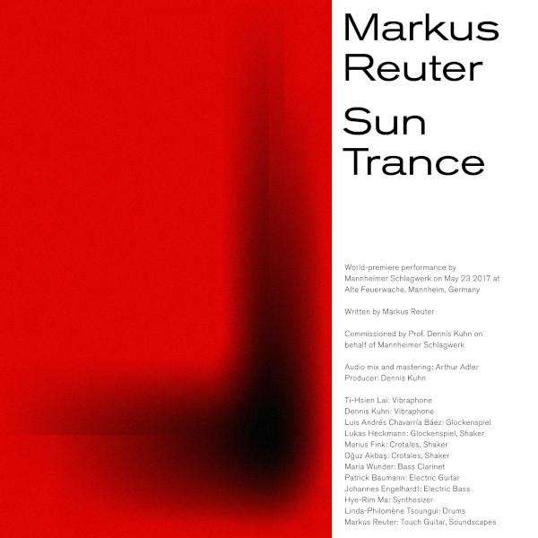 Markus Reuter with Mannheimer Schlagwerk — Sun Trance