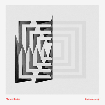 Markus Reuter — Todmorden 513