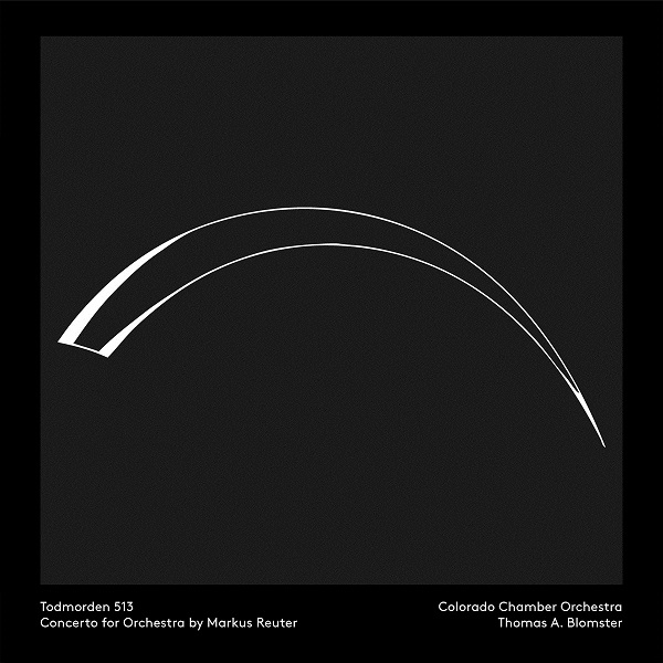Colorado Chamber Orchestra / Thomas A. Blomster — Todmorden 513: Concerto for Orchestra