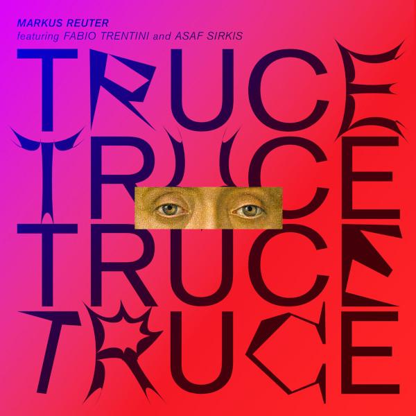 Markus Reuter — Truce