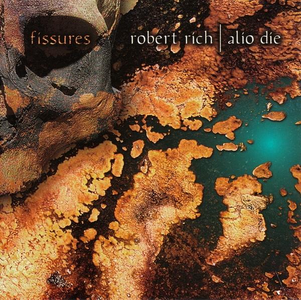 Robert Rich & Allo Die — Fissures